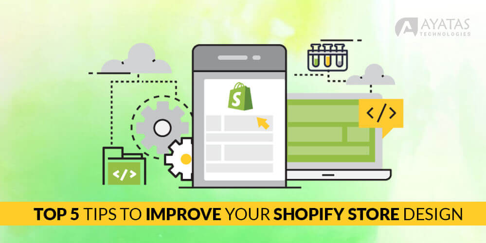 Top 5 Tips To Improve Your Shopify Store Design in California