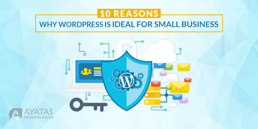 10 Reasons Why WordPress Is Ideal For Small Business in California