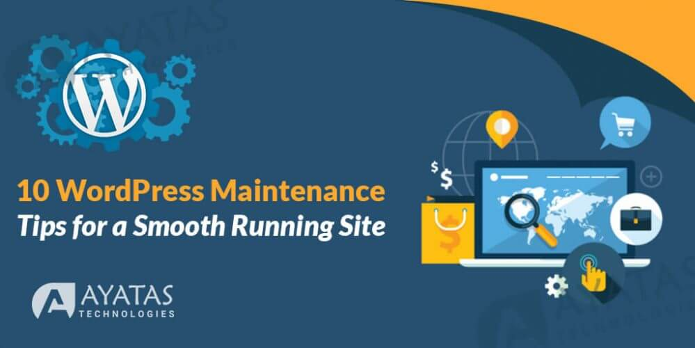 10 WordPress Maintenance Tips to Keep your Website Run Smoothly